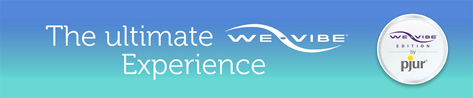 The ultimate we-vibe Experience